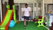 RıZA ÇALıMBAY - Sivassporlu Futbolcular Evinde Çalışıyor