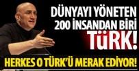 MUSUL - Dünyayı yöneten 200 kişi arasındaki tek Türk!