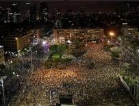 İSRAIL - Ülkede kriz! Binler sokaklarda!