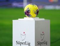 HAZİRAN AYI - Süper Lig ne zaman başlayacak?