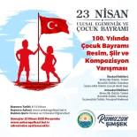 GAZI MUSTAFA KEMAL - 23 Nisan Ulusal Egemenlik Ve Çocuk Bayramı'nın 100. Yılında Ödüllü Yarışma