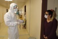 İL SAĞLIK MÜDÜRÜ - Karantinadaki Öğrencilerin Son Kontrolleri Yapıldı, Virüs Bulgusuna Rastlanmadı