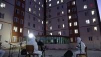 KARAKAYA - Karantinadaki Vatandaşlara Özel Kandil Programı