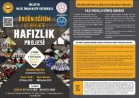 İMAM HATİP - Malatya'da Hafızlık Okulları Kayıt Dönemi Başladı