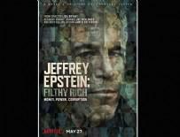 """İNSAN KAÇAKÇILIĞI - Netflix, """"intihar eden"""" milyarder pedofil Jeffrey Epstein belgeselinden ilk fragmanı yayımladı"""