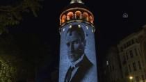 Galata Kulesi'ne Türk Bayrağı Ve Atatürk Fotoğrafları Yansıdı