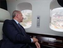 AÇILIŞ TÖRENİ - Cumhurbaşkanı Erdoğan havadan inceledi
