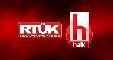 RTÜK'ten skandallara yüklü ceza!Halk TV neye uğradığını şaşırdı...