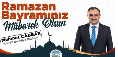 Başkan Cabbar'dan Ramazan Bayramı Mesajı
