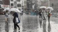SAĞANAK YAĞIŞ - Meteoroloji duyurdu! Gök gürültülü sağanak yağış var!