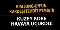 GÜNEY KORE - Kim Jong-un'un kız kardeşi tehdit etmişti! Kuzey Kore havaya uçurdu!