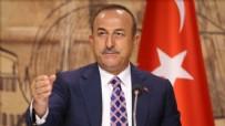 DIŞİŞLERİ BAKANI - Bakan Çavuşoğlu'ndan flaş açıklamalar