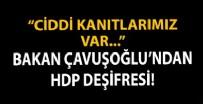 SÜLEYMANIYE - Bakan Çavuşoğlu'ndan HDP deşifresi!