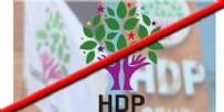 TERÖRLE MÜCADELE - 'HDP Kapatılsın' kampanyası başlatıldı