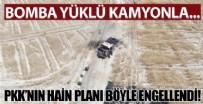 BOMBALI ARAÇ - PKK'nın kalleş saldırısı böyle önlendi! Komandolar bomba yüklü kamyonu vurdu...