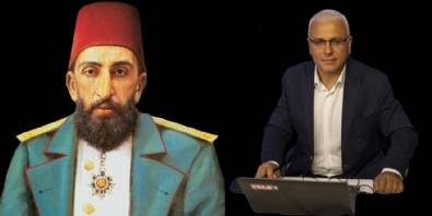 Sultan Abdulhamid Han'a çirkin iftira! Sözde gazeteci Merdan Yanardağ için harekete geçildi