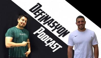 Türkiye'nin ilk fitness Podcast'i Definasyon yayında