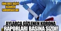 İSTIHBARAT - Aylarca gizlenen koronavirüs raporu basına sızdı!