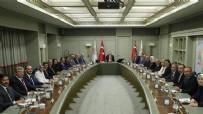 TOPLANTI - Ankara'da kritik toplantı! 15.40'ta başladı...