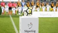 ANKARAGÜCÜ - Süper Lig'de maç saatleri değişti!
