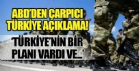 DIŞİŞLERİ BAKAN YARDIMCISI - ABD'den çarpıcı Türkiye açıklaması!