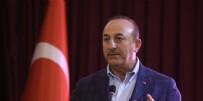 MEVLÜT ÇAVUŞOĞLU - Bakan Çavuşoğlu'ndan sert uyarı: Ermenistan aklını başına toplasın! Azerbaycan'ın yanındayız