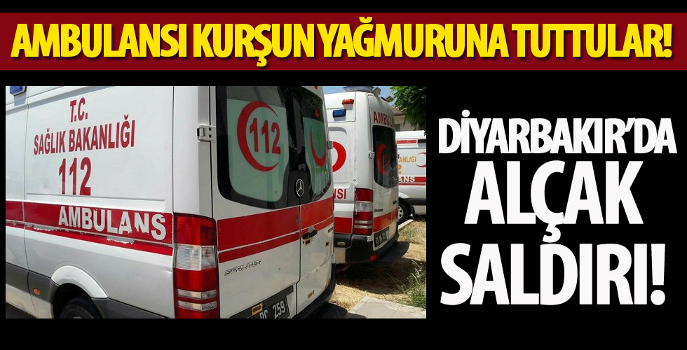 Diyarbakır'da ambulansa alçak saldırı! Doğum ihbarına gitti kurşun yağdırdılar