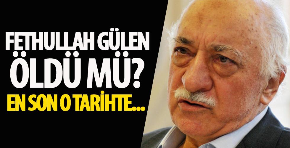 Fethullah Gülen öldü mü?
