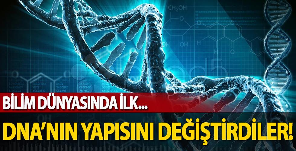 Bilim dünyasında bir ilk! DNA'nın yapısını değiştirdiler