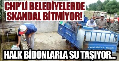 CHP'li Malkara belediyesinde halk traktör ve araçlarla su taşıyor! 10 gündür susuzlar