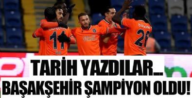 Başakşehir şampiyon oldu...