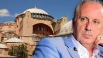 SULTANAHMET CAMII - Herkes Muharrem İnce'yi Ayasofya'ya gidiyor sanıyor ama...
