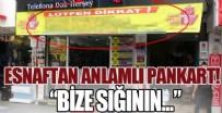 İSTİKLAL CADDESİ - Esnaftan anlamlı pankart!
