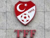 GÖKHAN ÜNAL - Spor TFF'den 6 kulüp hakkında flaş karar