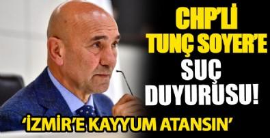 CHP'li Tunç Soyer hakkında suç duyurusu!