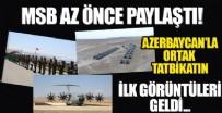 NAHÇıVAN - Milli Savunma Bakanlığı'ndan Türkiye ve Azerbaycan ortak tatbikatına dair son dakika paylaşımı!