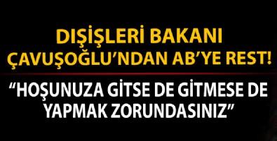 Bakan Çavuşoğlu'ndan AB'ye sert mesaj: AB Türkiye aleyhinde karar alırsa...