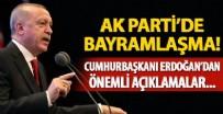 KURBAN BAYRAMı - AK Parti'de bayramlaşma! Cumhurbaşkanı Erdoğan'dan önemli açıklamalar
