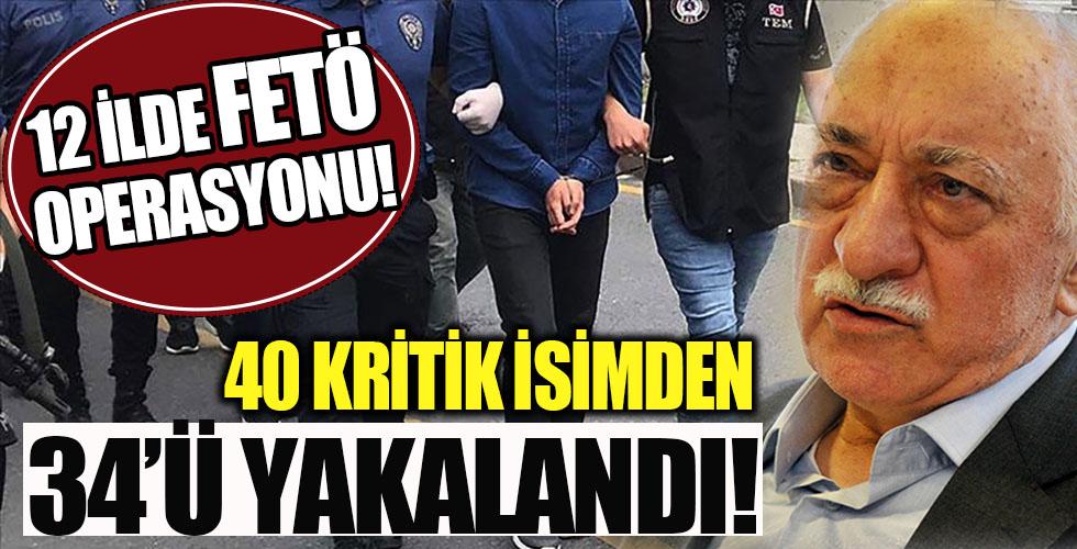 12 ilde büyük FETÖ operasyonu! 40 gözaltı kararı!