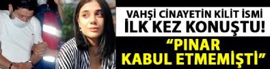 Pınar Gültekin'in arkadaşı Ceren T. ilk kez konuştu!