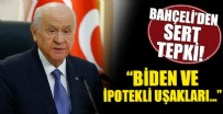 DEVLET BAHÇELİ - Devlet Bahçeli'den Biden'e sert tepki!
