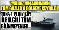 ALABALIK - İşte Tuna 1 ve Kıyıköy'ün konumuyla ilgili tüm bilinmeyenler!