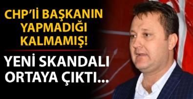 CHP'li Başkan'dan skandal!