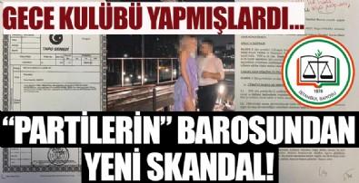 Gece kulübü yapmışlardı! İstanbul Barosu'nun rezaletinden çarpıcı detaylar