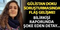CUMHURIYET BAŞSAVCıLıĞı - Gülistan Doku soruşturmasında flaş gelişme!