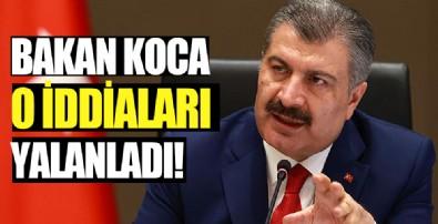 Sağlık Bakanı Koca'dan o iddialara yalanlama!