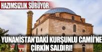 MİMAR SİNAN - Yunanistan'daki Kurşunlu Camii'ne çirkin saldırı!