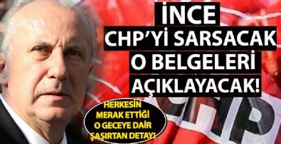 İnce CHP'yi sarsacak o belgeleri açıklayacak!