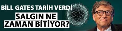 Bill Gates'ten coronavirüs açıklaması! Salgın ne zaman bitecek?