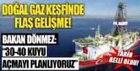 MÜHENDISLIK - Doğal gaz keşfi ile ilgili flaş açıklama!